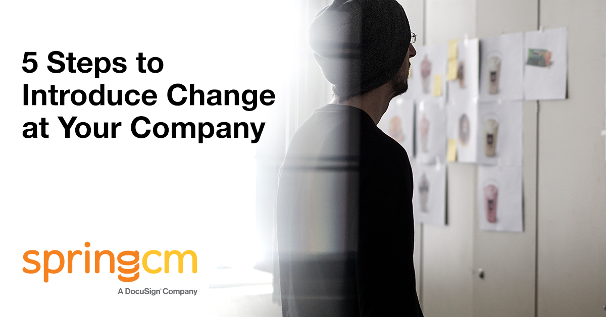 Steps to Introduce Change At Your Company