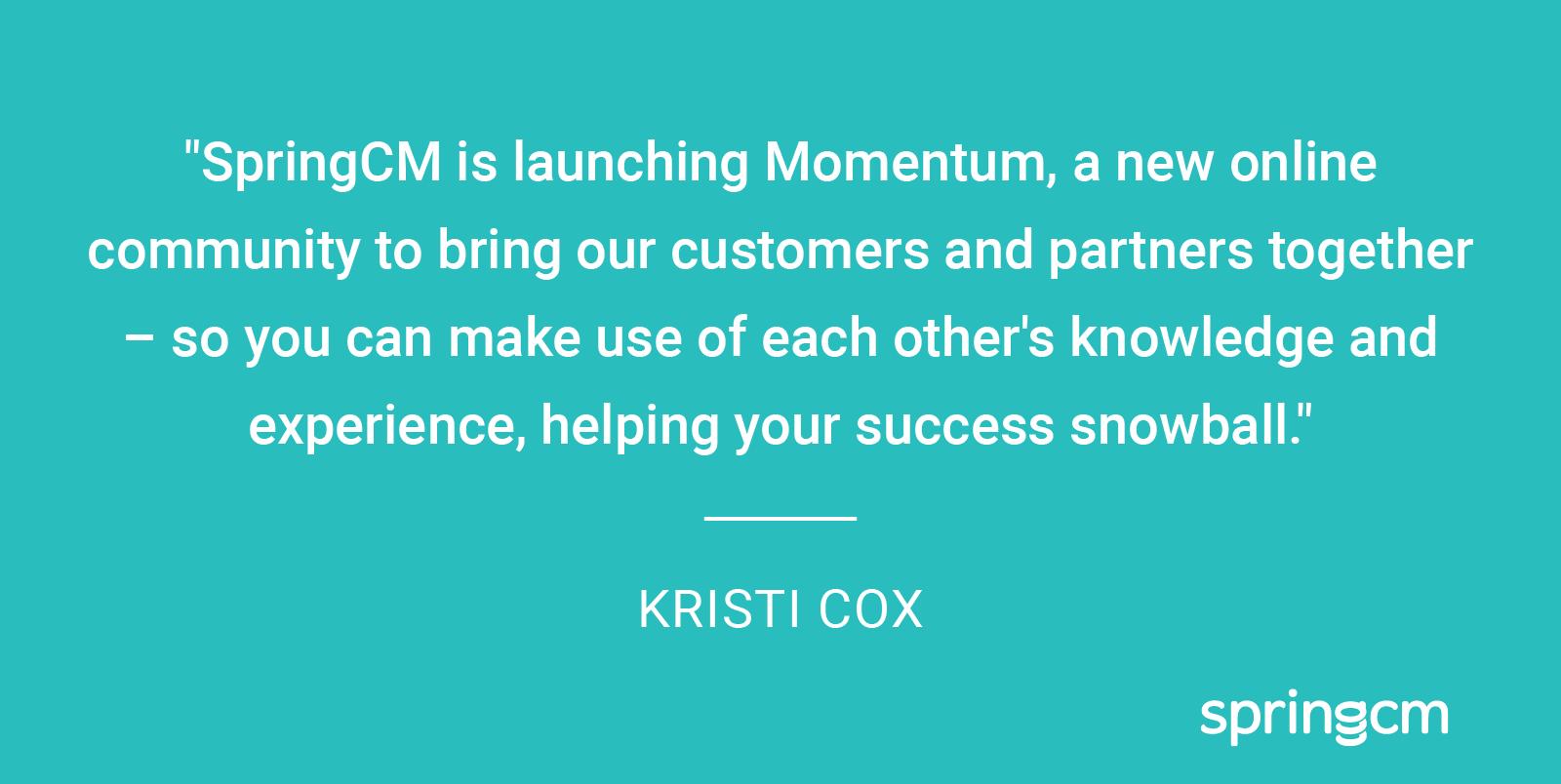 SpringCM is launching Momentum.