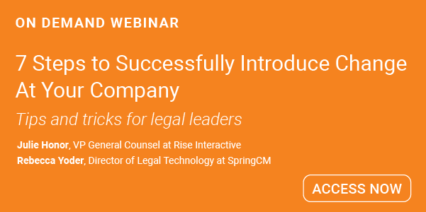 Legal leaders, learn seven tips to successfully introduce change at your  company in this webinar >>